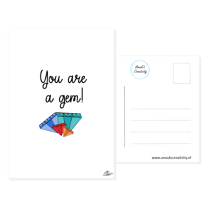 """Ansichtkaart you are a gem!. Leuke ansichtkaart met een tekening van kristallen en de tekst """"You are a gem!"""" Deze kaart heeft op de voorkant een mooie hand geillustreerde afbeelding van een gekleurde kristallen, daarboven is de tekst """"You are a gem!"""" te zien. De kaart is te zien op een witte achtergrond, de achterkant van de kaart is ook te zien."""